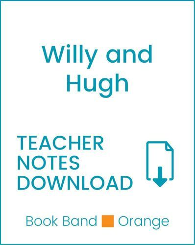 Enjoy Guided Reading: Willy and Hugh Teacher Notes