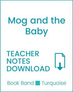 Enjoy Guided Reading: Mog and the Baby Teacher Notes