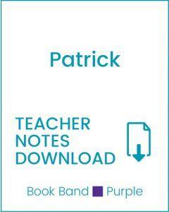 Enjoy Guided Reading: Patrick Teacher Notes