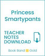 Enjoy Guided Reading: Princess Smartypants Teacher Notes