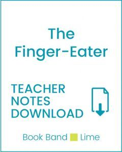 Enjoy Guided Reading: The Finger-Eater Teacher Notes