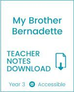 Enjoy Guided Reading: My Brother Bernadette Teacher Notes