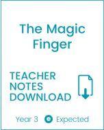 Enjoy Guided Reading: The Magic Finger Teacher Notes