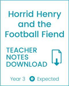 Enjoy Guided Reading: Horrid Henry & the Football Fiend Teacher Notes