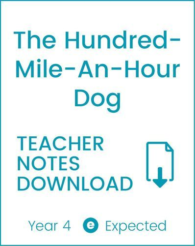 Enjoy Guided Reading: The Hundred-Mile-An-Hour Dog Teacher Notes