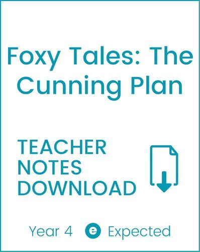 Enjoy Guided Reading: Foxy Tales: The Cunning Plan Teacher Notes