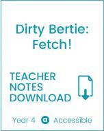 Enjoy Guided Reading: Dirty Bertie: Fetch Teacher Notes