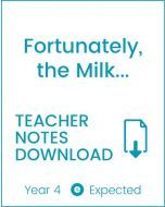 Enjoy Guided Reading: Fortunately the Milk... Teacher Notes