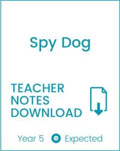 Enjoy Guided Reading: Spy Dog Teacher Notes
