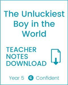 Enjoy Guided Reading: The Unluckiest Boy in the World Teacher Notes