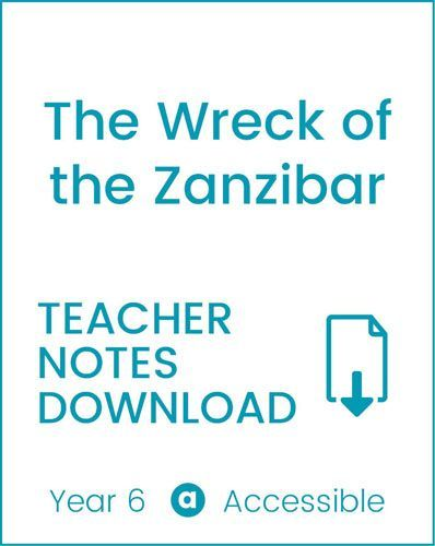 Enjoy Guided Reading: The Wreck of The Zanzibar Teacher Notes