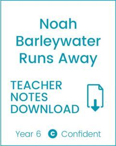 Enjoy Guided Reading: Noah Barleywater Runs Away Teacher Notes
