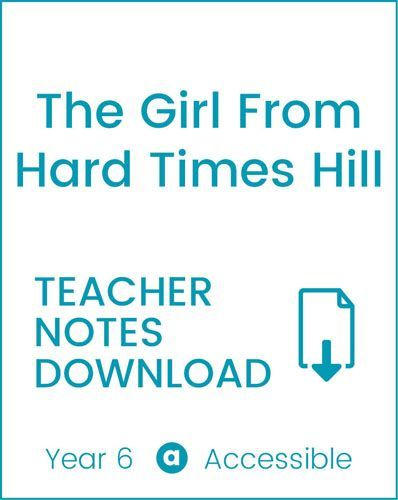 Enjoy Guided Reading: The Girl From Hard Times Hill Teacher Notes
