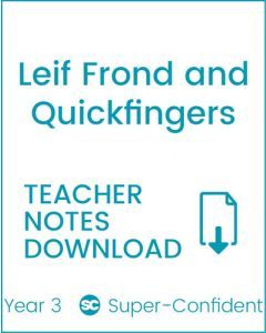 Enjoy Guided Reading: Leif Frond and Quickfingers Teacher Notes