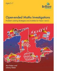 Open-ended Maths Investigations Years 1 and 2