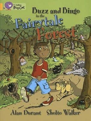 Buzz and Bingo in the Fairytale Forest: Band 09/Gold