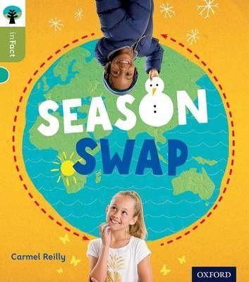Oxford Reading Tree Infact: Level 7: Season Swap