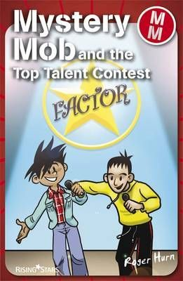 Mystery Mob & the Top Talent Contest