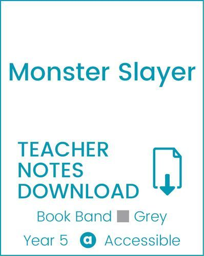 Enjoy Guided Reading: Monster Slayer Teacher Notes