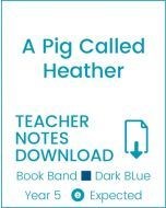 Enjoy Guided Reading: A Pig Called Heather Teacher Notes