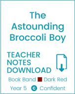 Enjoy Guided Reading: The Astounding Broccoli Boy Teacher Notes