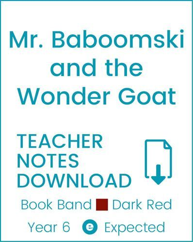 Enjoy Guided Reading: Mr. Baboomski and the Wonder Goat Teacher Notes