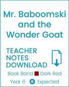 Enjoy Guided Reading: Mr. Baboomski and the Wonder Goat Teacher Notes
