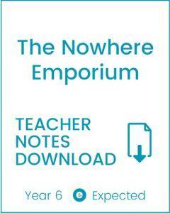 Enjoy Guided Reading: The Nowhere Emporium Teacher Notes