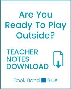 Enjoy Guided Reading: Are You Ready To Play Outside Teacher Notes