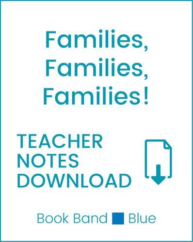 Enjoy Guided Reading: Families, Families, Families! Teacher Notes
