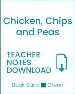 Enjoy Guided Reading: Chicken, Chips & Peas Teacher Notes