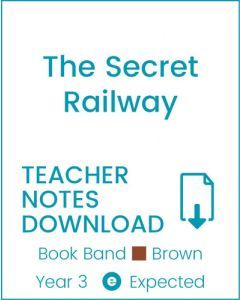 Enjoy Guided Reading: The Secret Railway Teacher Notes