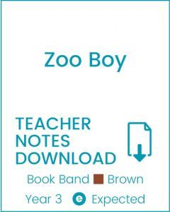 Enjoy Guided Reading: Zoo Boy Teacher Notes