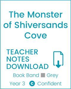 Enjoy Guided Reading: The Monster of Shiversands Cove Teacher Notes