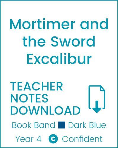 Enjoy Guided Reading: Mortimer and the Sword Excalibur Teacher Notes