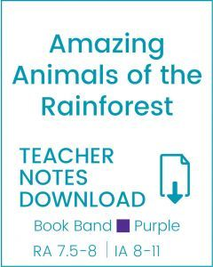 Enjoy Guided Reading: Amazing Animals of the Rainforest Teacher Notes