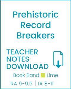 Enjoy Guided Reading: Prehistoric Record Breakers Teacher Notes