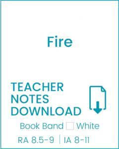 Enjoy Guided Reading: Fire Teacher Notes
