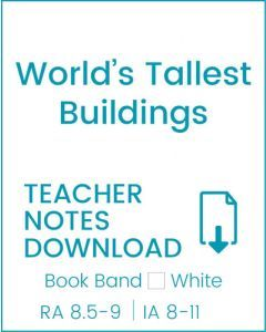 Enjoy Guided Reading: World's Tallest Buildings Teacher Notes