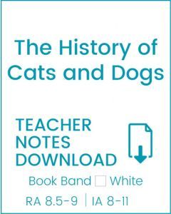 Enjoy Guided Reading: The History of Cats and Dogs Teacher Notes
