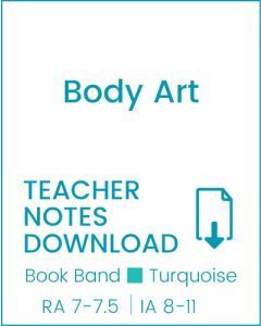 Enjoy Guided Reading: Body Art Teacher Notes