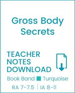 Enjoy Guided Reading: Gross Body Secrets Teacher Notes