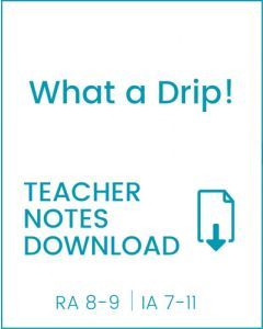 Enjoy Guided Reading: What a Drip! Teacher Notes