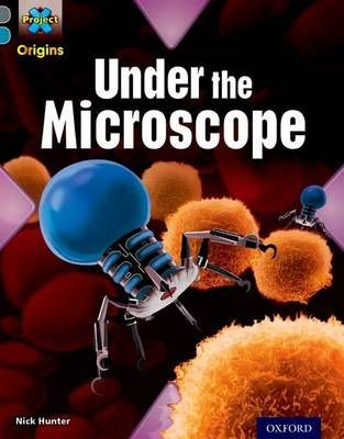 Under the Microscope