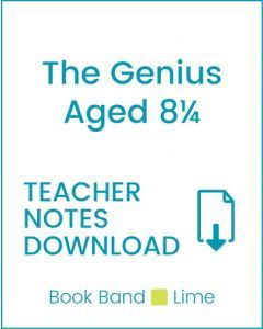 Enjoy Guided Reading: The Genius Aged 8¼ Teacher Notes