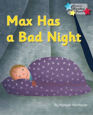 Max Has a Bad Night