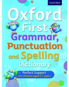 First Grammar, Punctuation and Spelling Dictionary