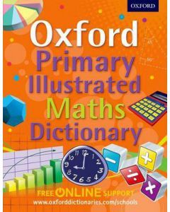 Oxford Primary Illustrated Maths Dictionary