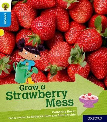 Grow a Strawberry Mess