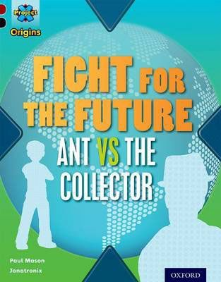 Fight for the Future Ant vs the Collector